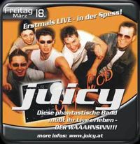 Juicy Live@Spessart