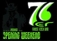 Opening Weekend@76er Finest Rock Bar