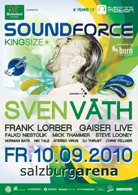heineken music pres. Soundforce K.I.N.G.S.I.Z.E. with Sven Väth