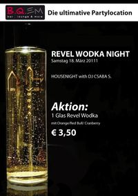 Revel Wodka Housenight