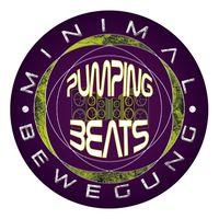 Minimalbewegung presents Pumping Beats