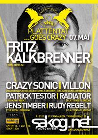 Plattentat goes Crazy | Fritz Kalkbrenner