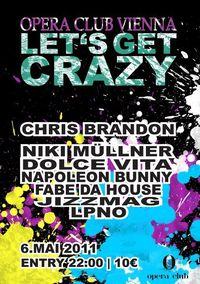 Opera Club -  Let's get crazy
