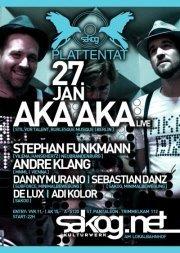 Plattentat - Aka Aka live@Kulturwerk Sakog