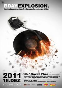 Bdayexplosion w/ David Pher (VIVa Music / Plakula - Berlin)@CUSTO :: Club Disco