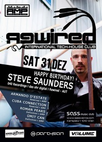 Rewired - International Tech-House Club NYE Special ft. Happy Birthday Steve Saunders!@SASS
