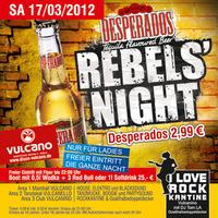 Desperados Rebels Night