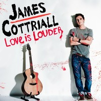 James Cottriall - Love is Louder Tour 2012