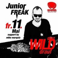 Ganz Wild drauf mit Junior Freak