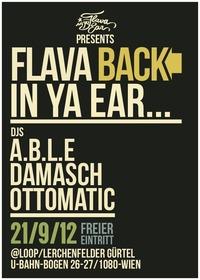 Flava is back in ya ear
