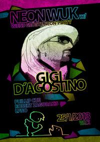 Neon Wuk mit Gigi D'Agostino