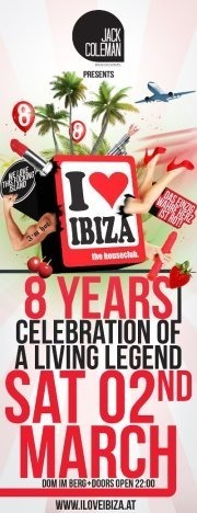i love ibiza - 8 Years - celebration of a living legend