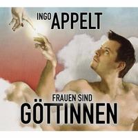 Ingo Appelt - Göttinnen