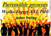 Wodka Energy XXL Party / Partymühle