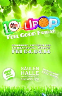Lollipop - Feel good Friday@Säulenhalle