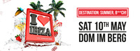 I love Ibiza - Destination: Summer, B**ch!