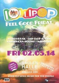 Lollipop-Feel Good Friday