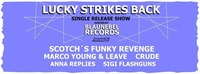 Lucky Strikes Back - Single Release Show