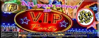 All you need is VIP Party