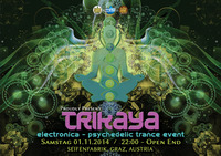 TRIKAYA #8  Electronica - Psychedelic Trance Event