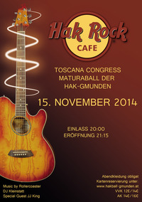 HAK Ball Gmunden 2014 - Hak Rock Cafe
