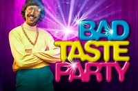 Bad Taste Party Stay Cool- Stay Ugly