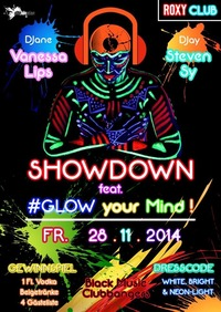 Showdown - im Roxy feat. Glow your Mind