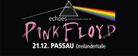 Echoes performing the music of Pink Floyd@Dreiländerhalle Passau