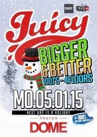 Juicy! Bigger & Better