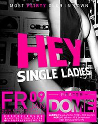 Hey Single Ladies@Praterdome