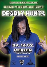 Come Together 2015 - Deadly Hunta Uk Live
