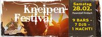 Kneipen Festival - 9 BARS - 7 DJs - 1 NACHT