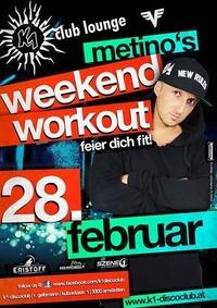 Metinos weekend workout
