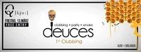 1st. Deuces Clubbing