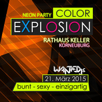 Color Explosion - die Neon Party  21.mrz  Korneuburg