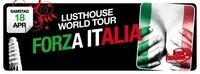 Lusthouse World Tour - Forza Italia