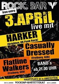 Harkeruk, Casually Dressedger & Flatline Walkers