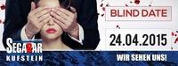 Blind Date@Segabar Kufstein