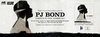 PJ Bond (Us) + Band, James Choice & The Bad Decisions, Micky Dey (Uk)