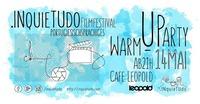 Inquietudo Film Festival Warm-Up Party