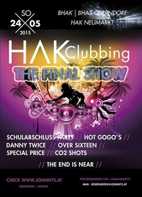 HAK Clubbing - The Final Show
