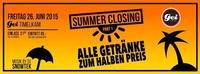 Summer Closing Part 1