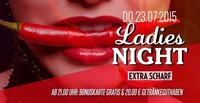 Ladies Night - Extra Scharf