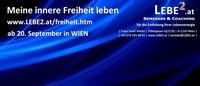 Selbstliebe, Selbstachtung, Selbstvertrauen und Selbstwert finden in Wien@Seminarraum Franz Josef Weihs