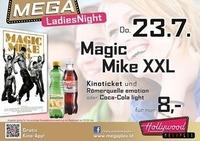 Mega LadiesNight: DuffMagic Mike XXL
