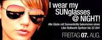 I Wear My Sunglasses @ Night