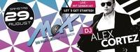 Max Presents Dj Alex Cortez