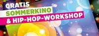 Sommerkino & Hip-Hop-Workshop@Postgarage
