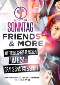 Friends & More