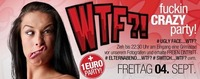 Wtf -  fuckin Crazy Party